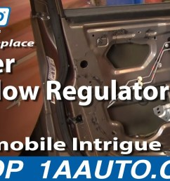 how to replace window regulator 98 02 oldsmobile intrigue 1a auto [ 1280 x 720 Pixel ]