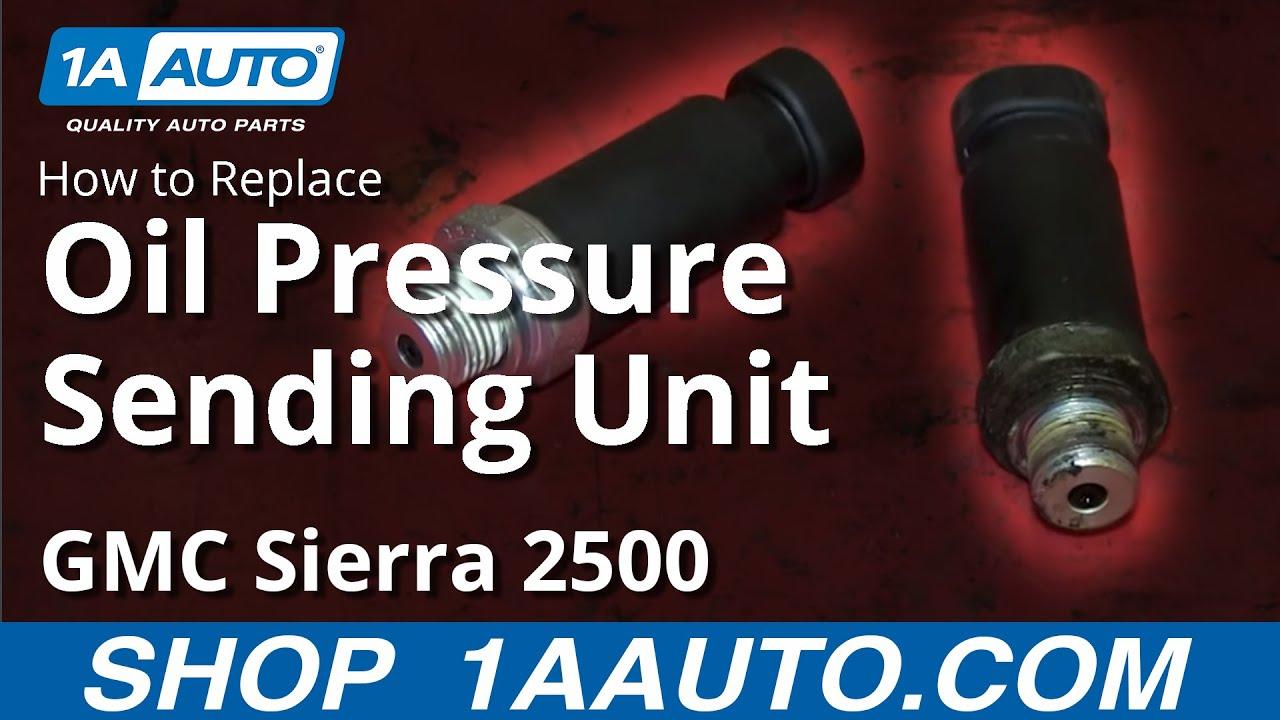 2006 Buick Rainier Fuse Box How To Replace Oil Pressure Sender 01 02 Gmc Sierra 2500