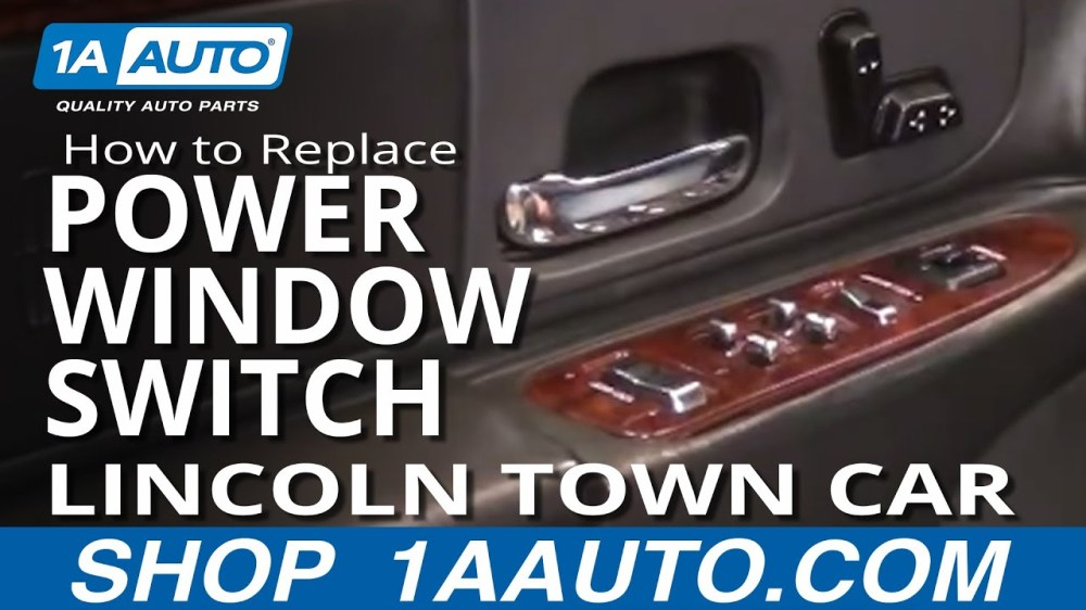 medium resolution of how to replace master power window switch 98 02 lincoln town car 1a auto