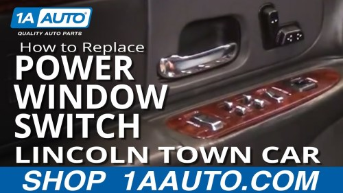 small resolution of how to replace master power window switch 98 02 lincoln town car 1a auto
