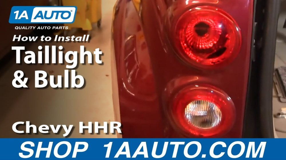 medium resolution of how to replace taillight and bulb 06 10 chevy hhr 1a auto hhr radio wiring diagram 2007 hhr tail light wiring diagram