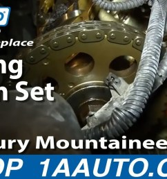 how to replace timing chain set 02 05 mercury mountaineer part 2 1a auto [ 1280 x 720 Pixel ]