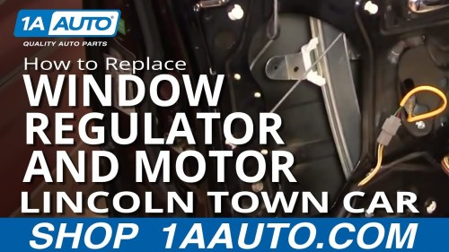 small resolution of how to replace window regulator with motor 98 11 lincoln town car part 2 1a auto