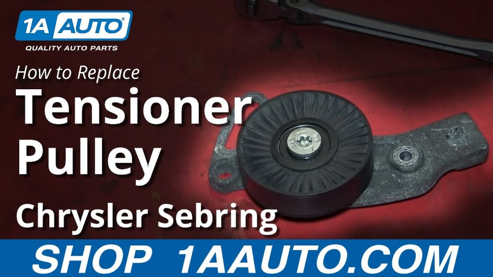 medium resolution of how to replace serpentine belt tensioner pulley 01 06 chrysler sebring 1a auto
