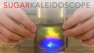 Sugar Kaleidoscope – SICK Science #232