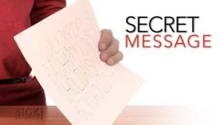 Secret Message – Sick Science #067