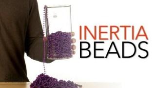 Inertia Beads – Sick Science! #153