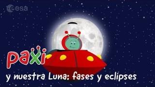 Paxi y nuestra Luna: Fases y eclipses