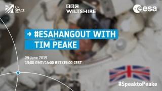 ESAhangout with Tim Peake #SpeaktoPeake