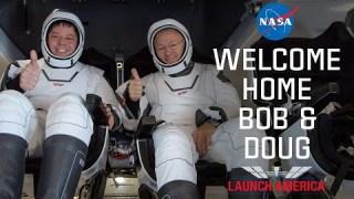 Welcome Home Bob & Doug: Social Media Welcomes #LaunchAmerica Astronauts Home