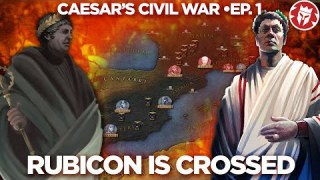 Caesar's Civil War: The War Begins 49BC DOCUMENTARY