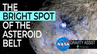 Gravity Assist: The Bright Spot of the Asteroid Belt, with Britney Schmidt