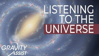 Gravity Assist: Listening to the Universe