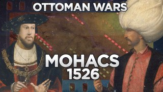 Battle of Mohacs 1526 - Ottoman Wars DOCUMENTARY