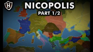 Battle of Nicopolis, 1396 AD ?? Part 1 of 2 ?? The Crusade Beckons