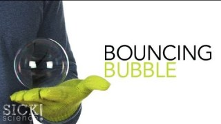 Bouncing Bubble - Sick Science! #096