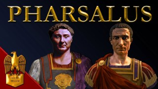 Caesar's Civil War (Part 2) - Battle of Pharsalus