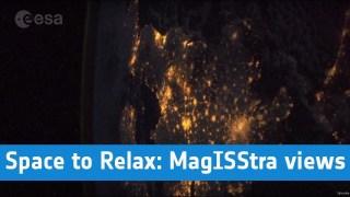 ESA - Space to Relax / MagISStra City Views: Photos by Paolo Nespoli
