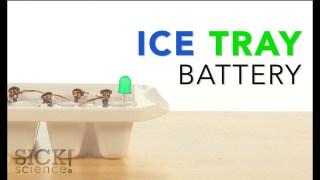 Ice Tray Battery - Sick Science! #204