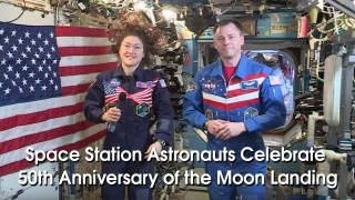 NASA Astronauts Celebrate the 50th Anniversary of the Moon Landing On Board the Space Station
