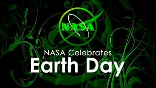 NASA Celebrates Earth Day