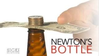 Newton's Bottle - Sick Science! #164