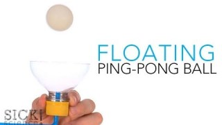 Floating Ping Pong Ball – Sick Science! #137