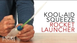 Kool-Aid Squeeze Rocket Launcher – Sick Science! #083