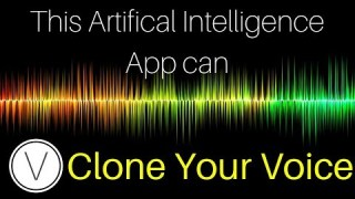 Artificial Intelligence Can Clone Any Voice, Yours Too [ LyreBird ]