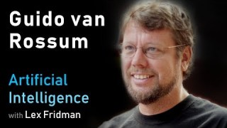 Guido van Rossum: Python | Artificial Intelligence (AI) Podcast