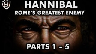 Hannibal, Rome's Greatest Enemy (PARTS 1 – 5) ⚔️ Second Punic War