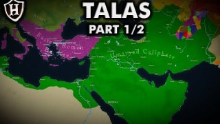 Battle of Talas, 751 AD ⚔️ Part 1/2 ⚔️ معركة نهر طلاس‎