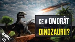 O nouă teorie privind dispariția dinozaurilor ☄