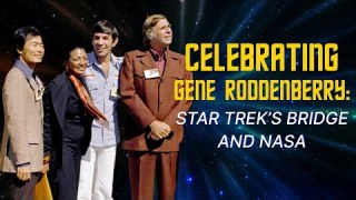 Celebrating Gene Roddenberry: Star Trek's Bridge and NASA