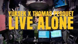 Yuksek x Thomas Pesquet