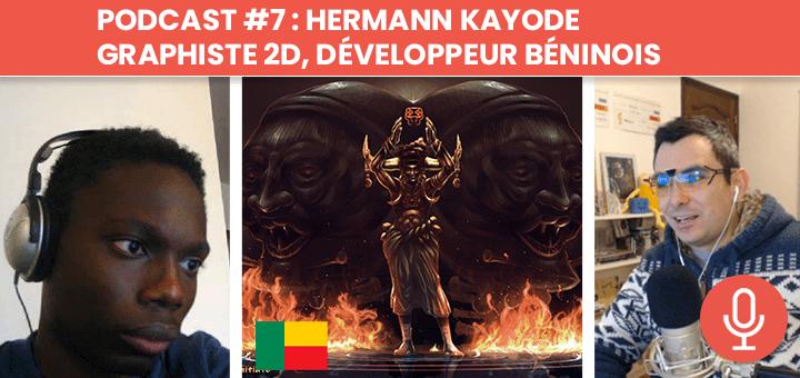Podcast #7 : Hermann Kayode - graphiste 2D, développeur indépendant béninois