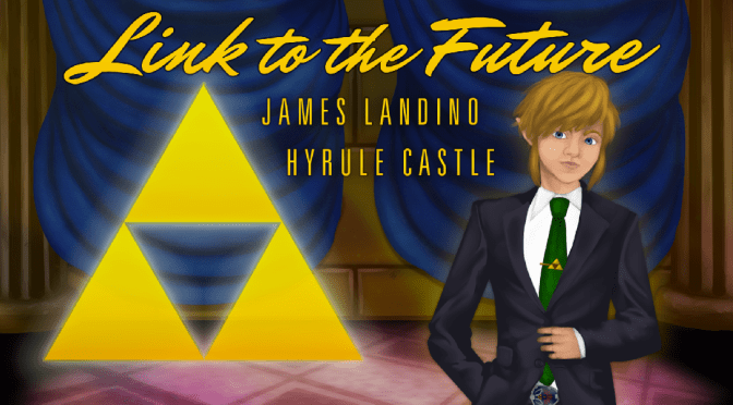 James Landino - Link To The Future - Hyrule Castle Remix