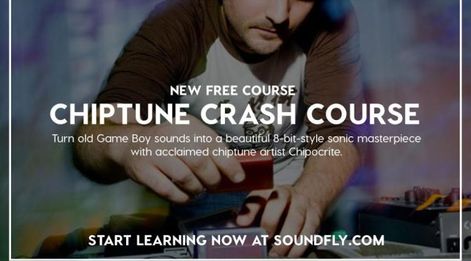 Soundfly's Chiptune Crash Course