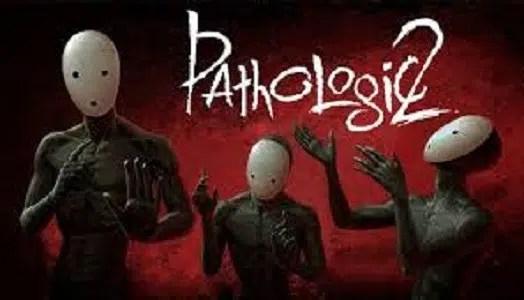 Pathologic 2 Facts