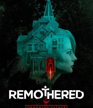 Remothered Tormented Fathers facts
