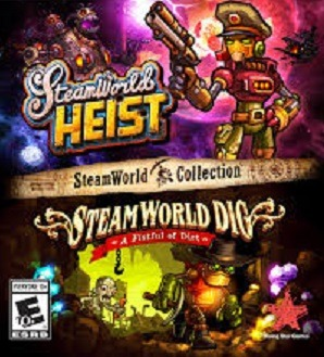 SteamWorld Heist SteamWorld dig