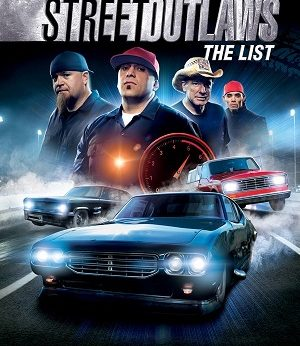 Street Outlaws The List fatcs