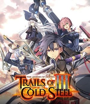 The Legend of Heroes: Trails of Cold Steel III facts