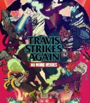 Travis Strikes Again No More Heroes facts