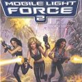 Mobile Light Force 2 facts