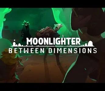 Moonlighter Between Dimensions facts