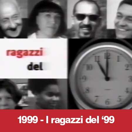 1999 - I ragazzi del '99