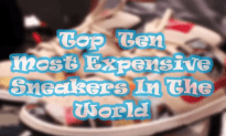 The Most Expensive Sneakers