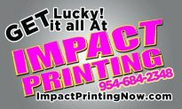 Need a great PRINTER??? …Then checkout Impact Printing!!!