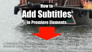 Adding Subtitle in Adobe Premiere Elements